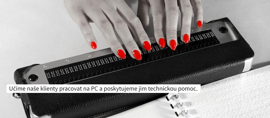 Učíme naše klienty pracovat na PC a poskytujeme jim technickou pomoc.