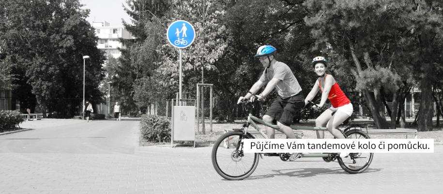 Půjčíme vám tandemové kolo či pomůcku.